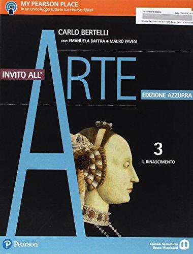 Invito all'arte. Ediz. azzurra. Per le Scuole superiori. Con e-book. Con espansione online. Il Rinascimento (Vol. 3)