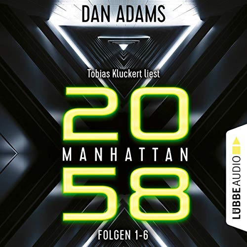 Manhattan 2058. Sammelband 1-6 audiobook cover art