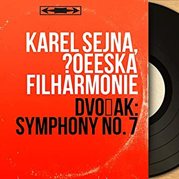 Dvořák: Symphony No. 7 (Mono Version)