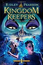 Kingdom Keepers (Kingdom Keepers): Disney After Dark (Kingdom Keepers (1))