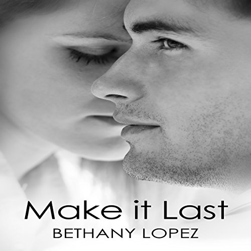 Make It Last audiobook cover art