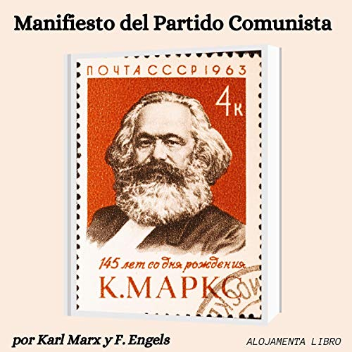 Manifiesto Del Partido Comunista The Communist Manifesto By Karl Marx Friedrich Engels Audiobook Audible Com