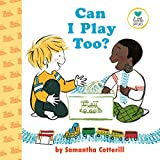 Can I Play Too? (Little Senses)