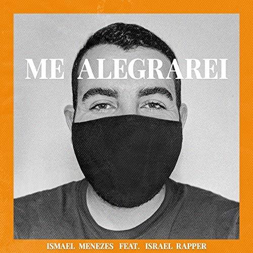 Ismael Menezes feat. Israel Rapper