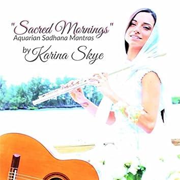 Sacred Mornings (Aquarian Sadhana Mantras)