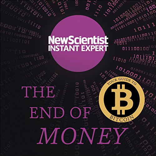 The End of Money audiobook cover art