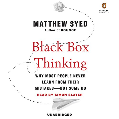 Black Box Thinking audiobook cover art