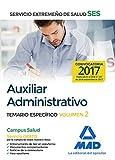 Auxiliar Administrativo del Servicio Extremeño de Salud (SES). Temario Específico Volumen 2