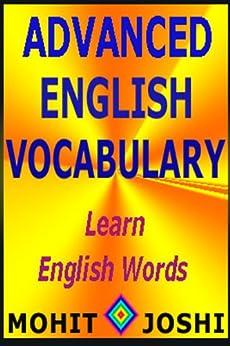 Advanced English Vocabulary by [Mohit Joshi]