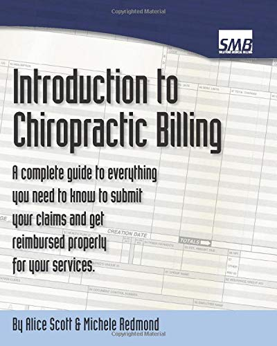 Compare Textbook Prices for Introduction to Chiropractic Billing  ISBN 9781548248949 by Scott, Alice,Redmond, Michele
