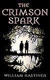 The Crimson Spark (Vagabond Legacy Book 1)