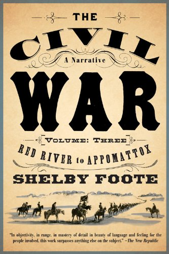 The Civil War: A Narrative: Volume 3: Red River to Appomattox (Vintage Civil War Library) (English Edition)