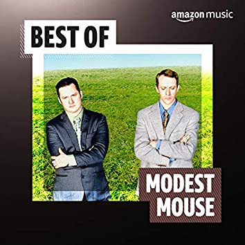 Best of Modest Mouse