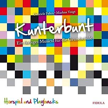 Kunterbunt (Ein farbiges Musical für die Grundschule)