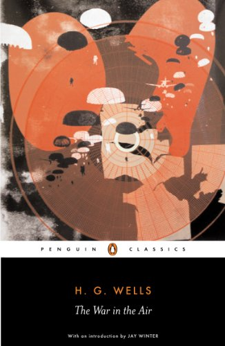 The War in the Air (Penguin Classics) (English Edition)