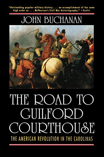 The Road to Guilford Courthouse: The American Revolution in the Carolinas (The Religious Conflicts In Northern Ireland Started With)