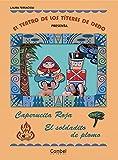 El teatro de los títeres de dedo presenta... Caperucita Roja / El soldadito de plomo