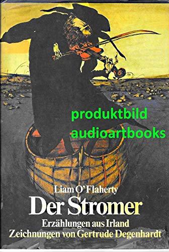 Der Stromer. Erzählungen aus Irland. Mit Zeichnungen von Gertrude Degenhardt.