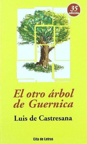 El Otro Arbol De Guernica by José Luis Castresana Martínez(1905-06-16)