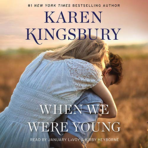 When We Were Young     The Baxter Family, Book 4              Written by:                                                                                                                                 Karen Kingsbury                               Narrated by:                                                                                                                                 January LaVoy,                                                                                        Kirby Heyborne                      Length: 10 hrs and 57 mins     Not rated yet     Overall 0.0