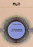 Fertigungsplanung in der Schweisstechnik (Fachbuchreihe Schweisstechnik) - A Neumann