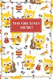 Music Journal - Music Gifts: This Girl Loves Music! Music notebook, music gifts for women, musical gifts for kids, music gifts for kids, music ... related gifts, music gifts for students,