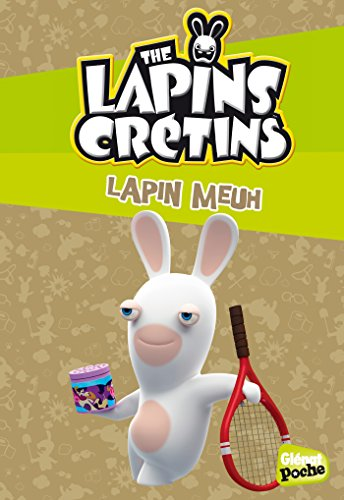 The Lapins crétins - Poche - Tome 09: Lapin meuh