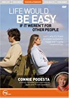 Connie Podesta Live - Life Would Be Easy If It Weren't for Other People