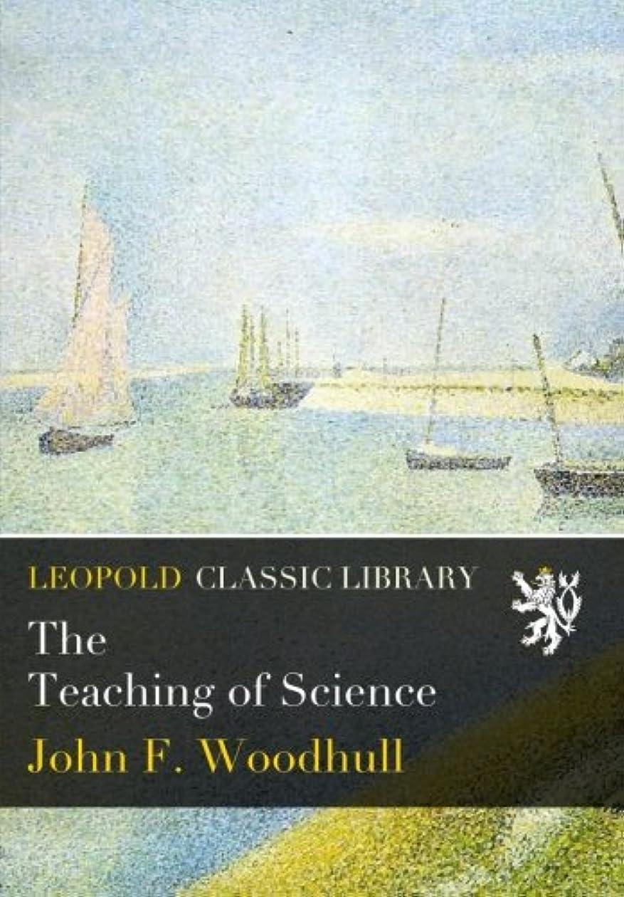 献身用量芸術The Teaching of Science