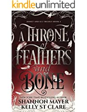 A Throne Of Feathers and Bone (The Honey and Ice Series Book 2) (English Edition)