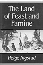 The Land of Feast and Famine