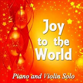 Joy to the World (Piano & Violin Solo)