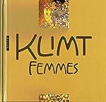 Klimt Femmes. Nouvelle Édition 2018 d'Angelika Baümer