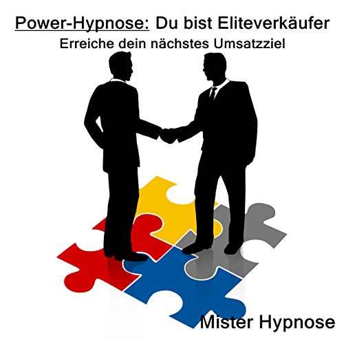 Power-Hypnose: Du bist Eliteverkäufer Titelbild