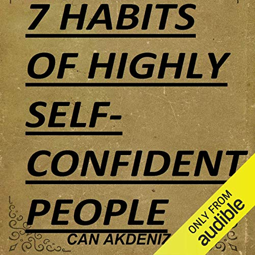 7 Habits of Highly Self-Confident People cover art