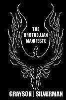 The Brothellian Manifesto 1490388591 Book Cover