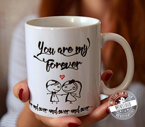 Kaffee-Tasse mit Spruch, Geschenk Jahrestag, Verlobung, Hochzeit - beidseitig bedruckt - my forever