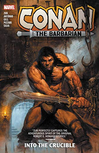 Conan the Barbarian by Jim Zub Vol. 1: Into the Crucible: Into the Crucible