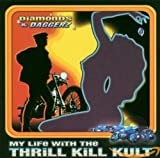 Songtexte von My Life With the Thrill Kill Kult - Diamonds & Daggerz