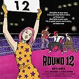 【Amazon.co.jp限定】ROUND 12 [CD] (Amazon.co.jp限定特典 : メガジャケ 付)