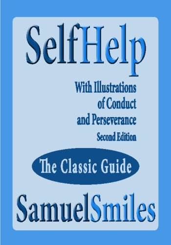 Self Help; With Illustrations Of Conduct And Perseverance   Second Edition