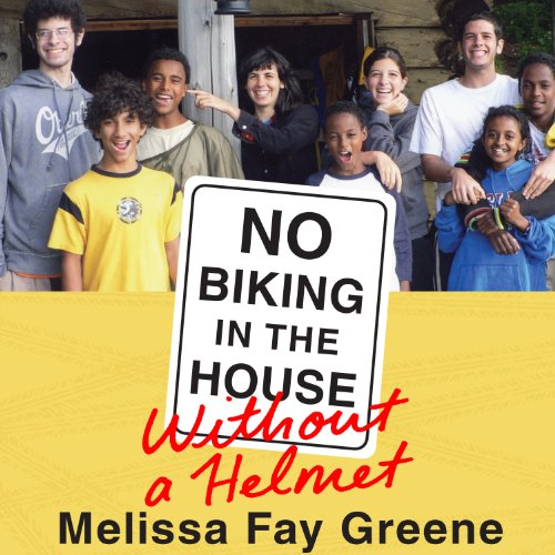 No Biking in the House Without a Helmet audiobook cover art