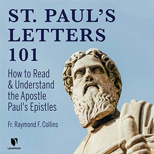St. Paul's Letters 101: How to Read and Understand the Apostle Paul's Epistles copertina