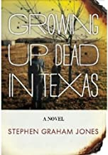Growing Up Dead in Texas
