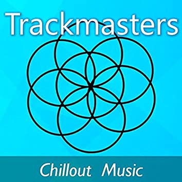 Trackmasters: Chillout Music