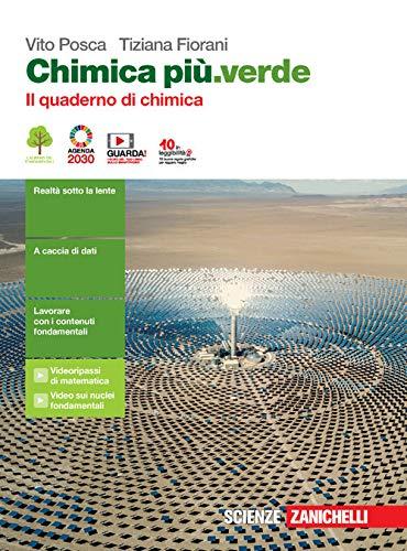 Chimica più.verde. Il quaderno di chimica. Per le Scuole superiori. Con espansione online