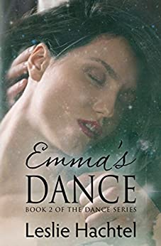Emma's Dance: The Second Book in the Dance Series by [Leslie Hachtel]