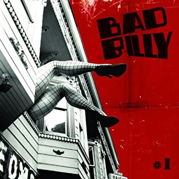 Bad Billy 1