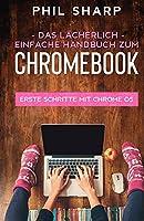 Das laecherlich einfache handbuch zum Chromebook