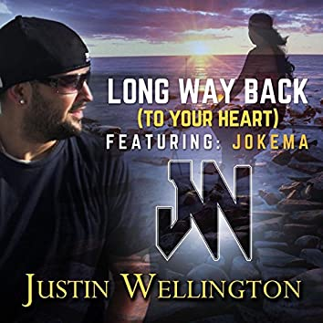 Long Way Back (To Your Heart)